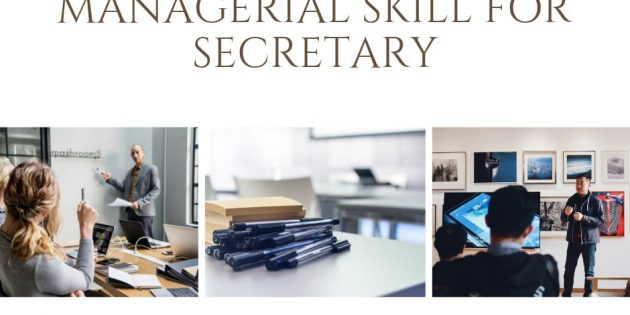 MANAGERIAL SKILL FOR SECRETARY – Pasti Jalan