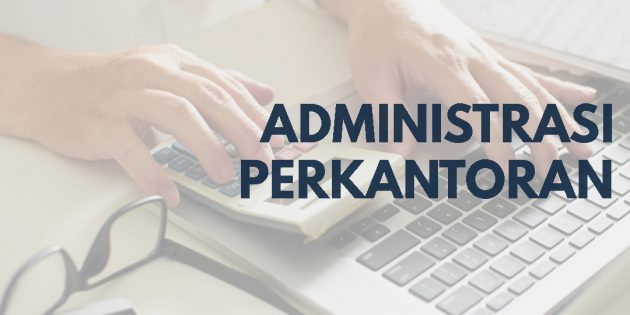ADMINISTRASI PERKANTORAN – Available Online